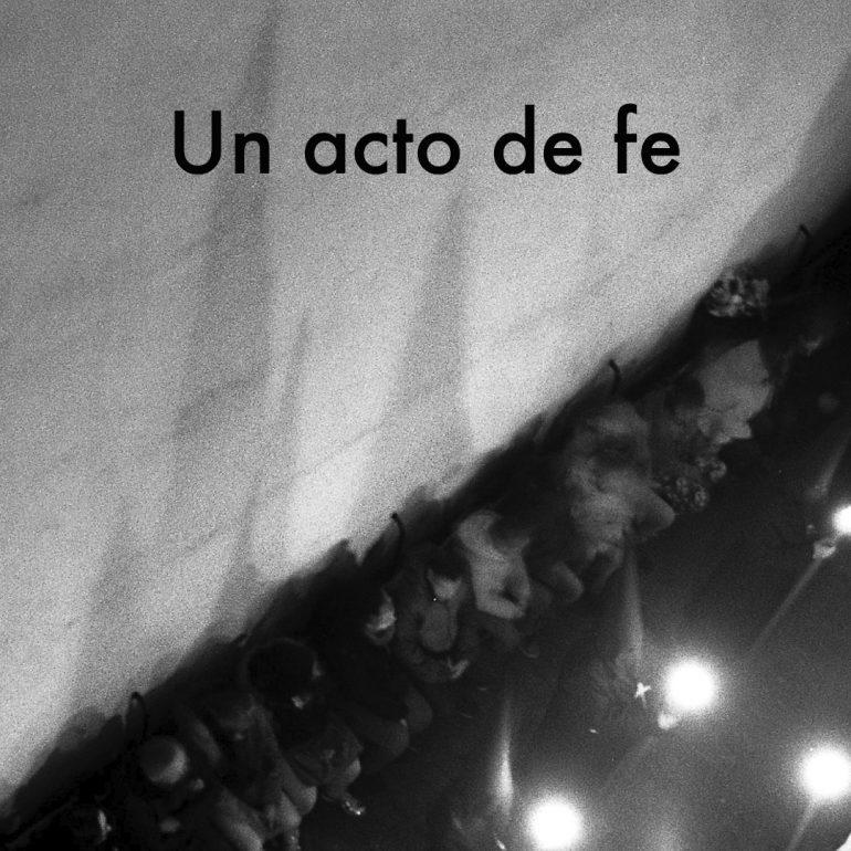 Un acto de fe ©Pablo Padira